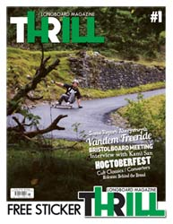 Thrill Longboard Magazine Issue 1